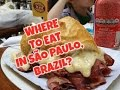 WHERE AND WHAT TO EAT IN SÃO PAULO, BRAZIL
