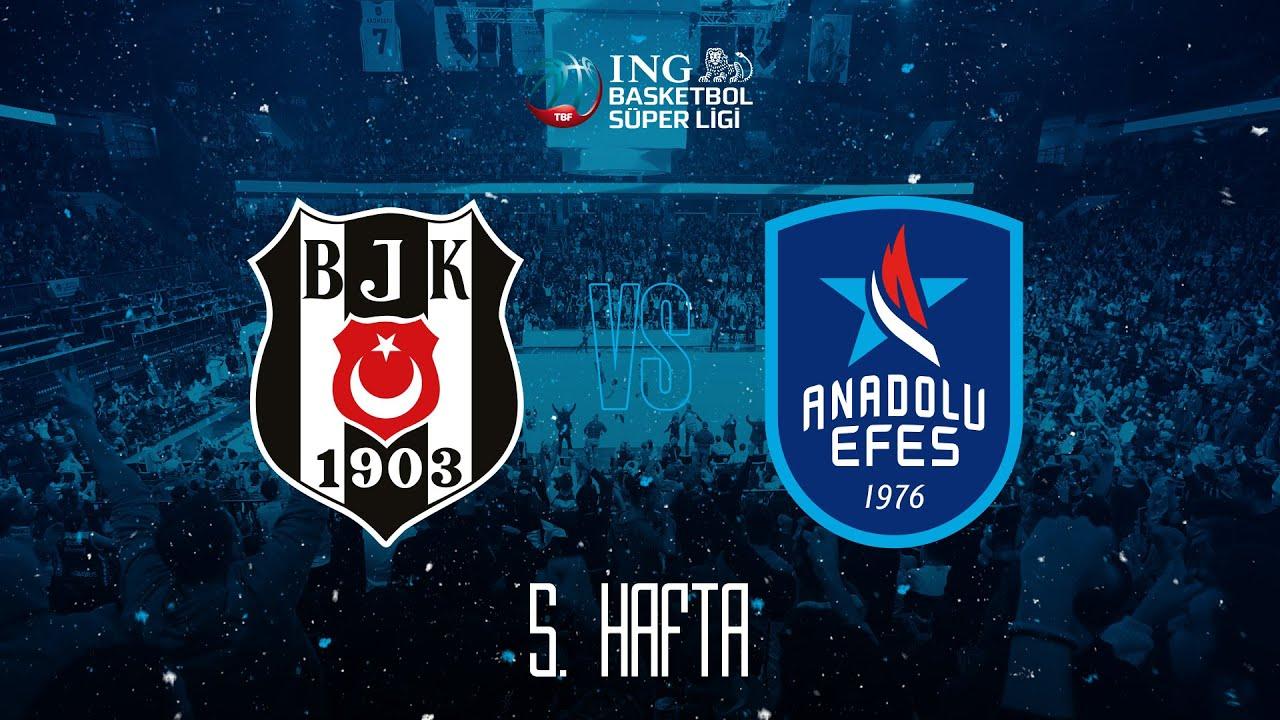 BSL 5. Hafta: Beşiktaş - Anadolu Efes