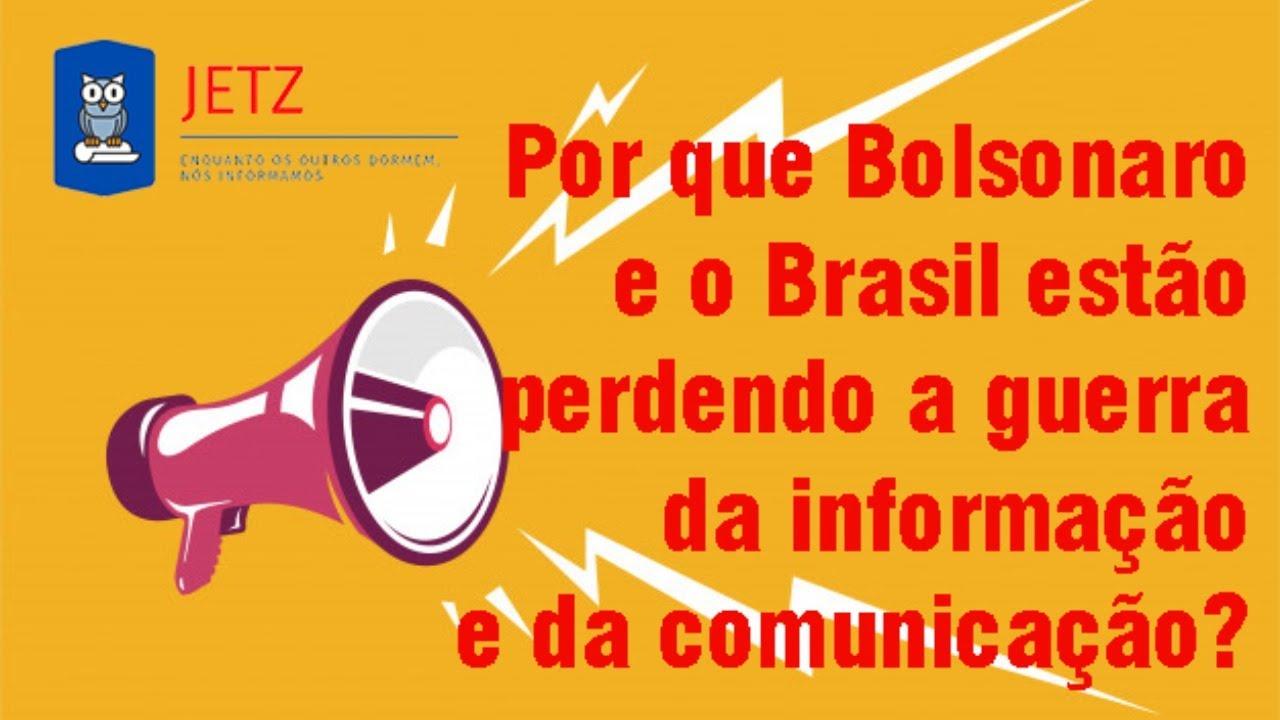 Jetz - A comunicação do Governo Bolsonaro é de lascar!