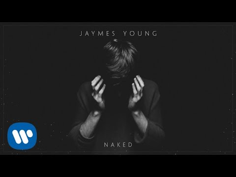 Jaymes Young - Naked [Official Audio]