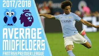Top 5 average priced midfielders for #fpl 17/18 | fantasy premier league