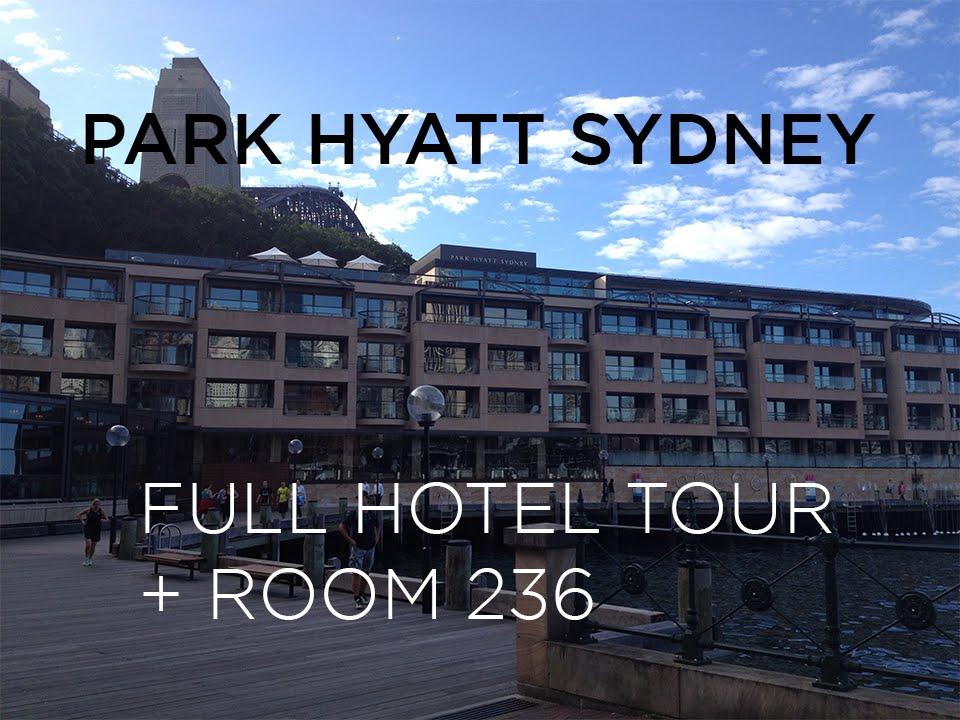 Full Hotel Tour Review Of Room 236 Park Hyatt Sydney Youtube