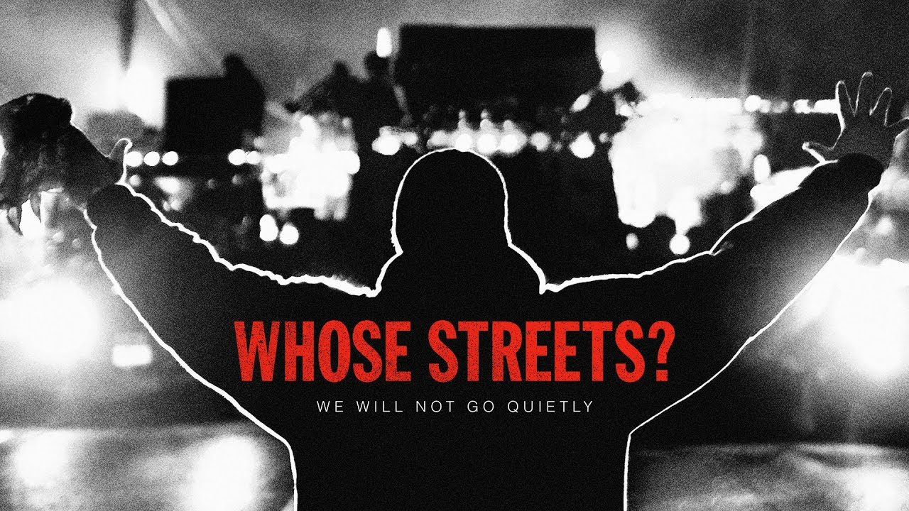 Image result for Whose Streets?