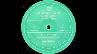 Groove Junkies - Music Is Life (Deep Swing Mix)