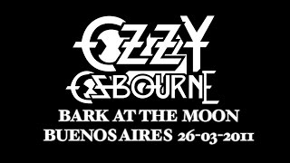 Ozzy Osbourne - Bark at the Moon (Buenos Aires 26 / 03 / 2011)