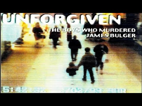 Unforgiven - The Boys who Murdered James Bulger (full)