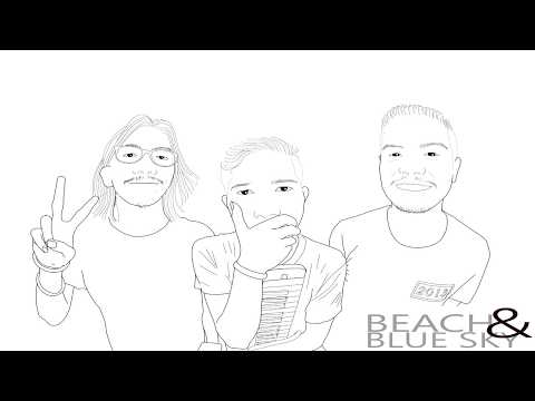 Beach And BlueSky - Cerita Dibulan September (Original Song - Audio)