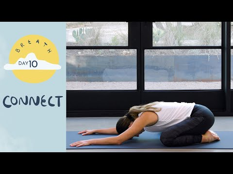 Day 10 - Connect | BREATH - A 30 Day Yoga Journey - Yoga With Adriene