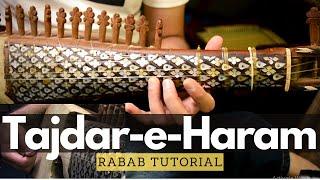 How to play Tajdar e Haram on Rabab
