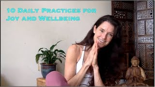 10 Best Practices for Joy and Wellness