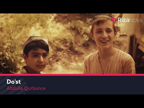 Abdulla Qurbonov - Do'st | Абдулла Курбонов - Дуст