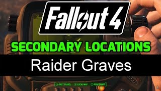 fo4 secondary locations 3 04 raider graves