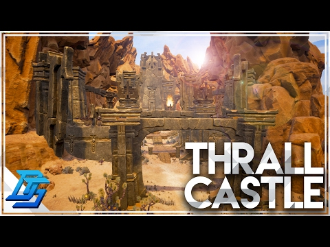 Conan Exiles - Part 17 - So much Chop Chop ,Thrall Castle or Fortress?  