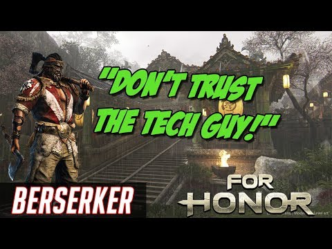 Never Trust the Tech Guy! | Dominion Gameplay | For Honor