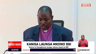 The Anglican Church of Kenya (ACK) pledges its support for BBI Report