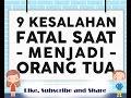 9 Kesalahan Fatal Saat Menjadi Orang Tua