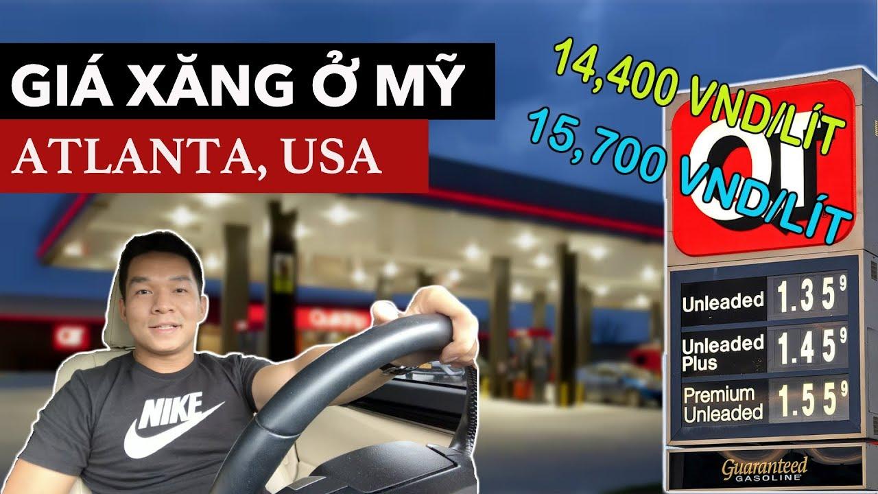 Gía xăng ở Mỹ – Atlanta. Tại sao giá xăng và chất lượng xăng lại khác nhau ở Mỹ?