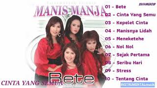 Download lagu Manis manja group BETE FULL MP3