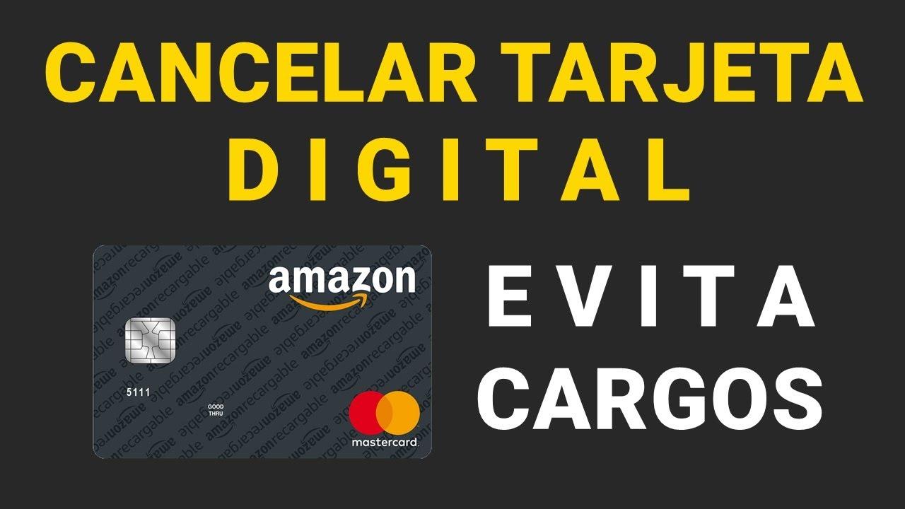 Cancelar Tarjeta Digital De Amazon Recargable Evita Cargos No