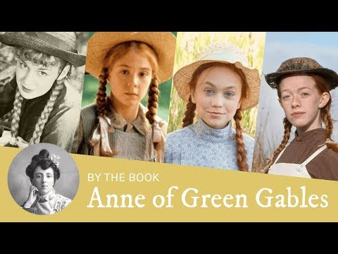 Book vs. Movie: Anne of Green Gables in Film & TV (1934, 1985, 2016, 2017)