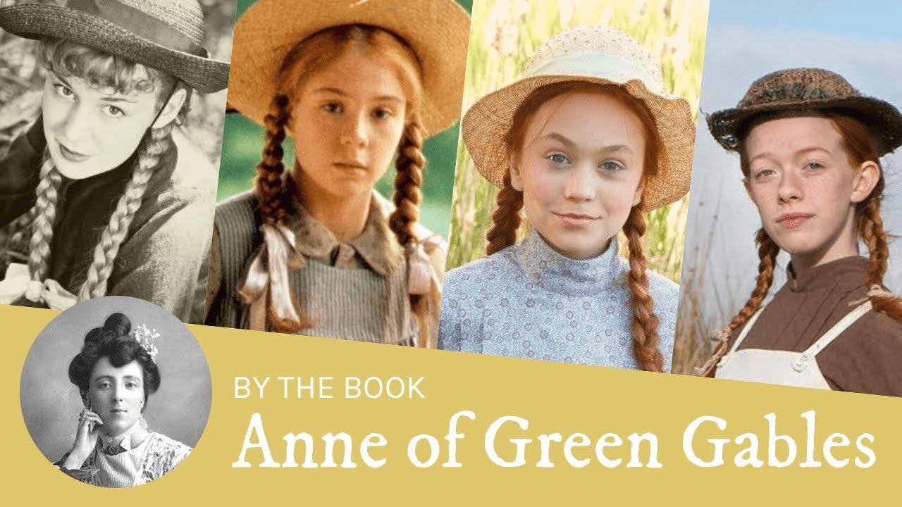 Book Vs Movie Anne Of Green Gables In Film Tv 1934 1985 2016 2017 Youtube