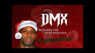 DMX - Rudolph The Red Nose Reindeer (Christmas Remix)