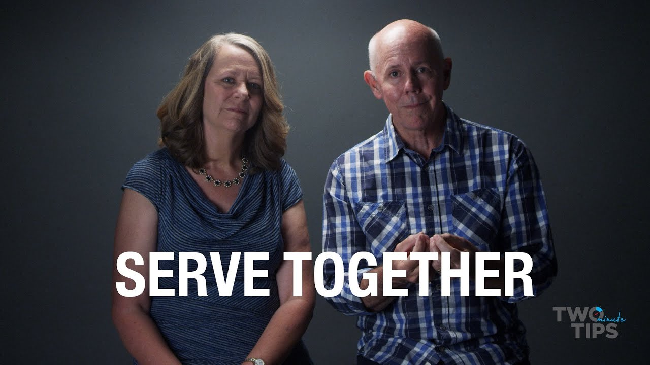 Serve Together | TWO MINUTE TIPS
