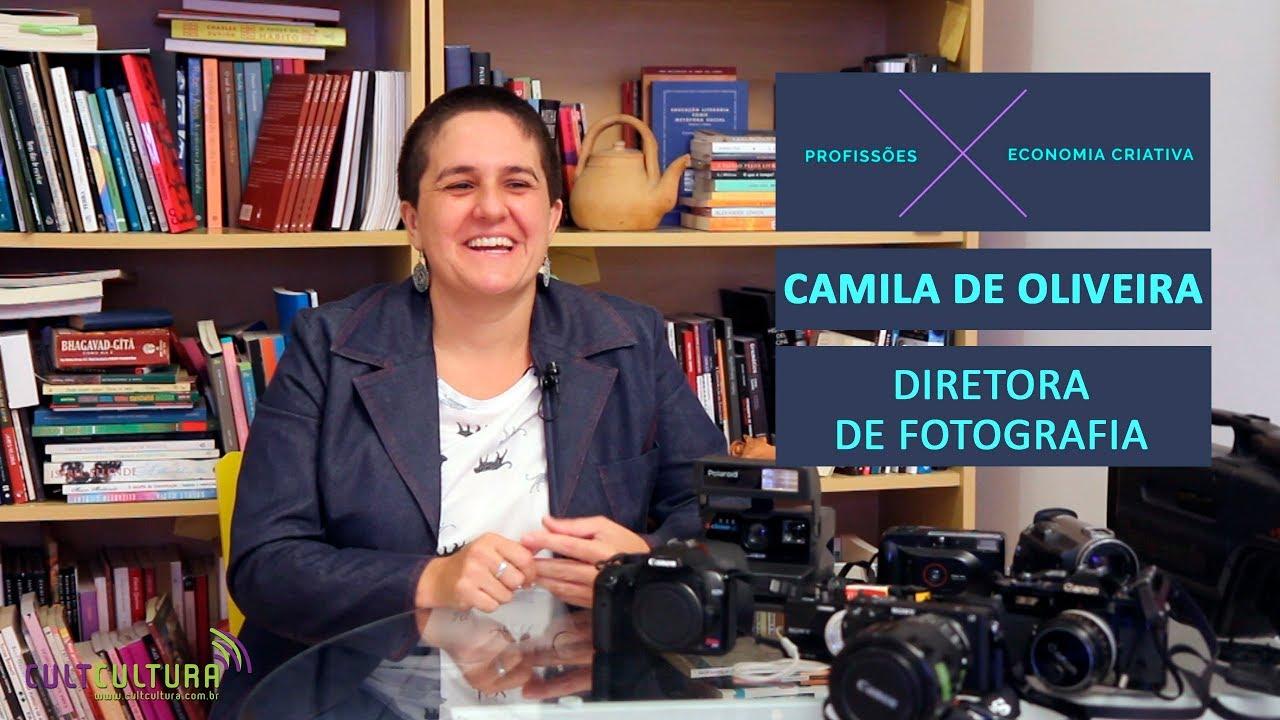 Camila de Oliveira conta a rotina de uma diretora de fotografia