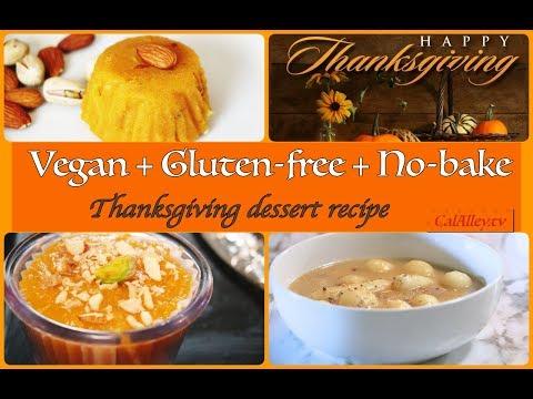 2 Easy And Unique Thanksgiving Dessert Recipes - GLUTEN-FREE + VEGAN + NO BAKE | SUPER DELICIOUS