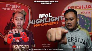 IFeL Reguler League Matchweek 1 - PSM Makassar Vs Persija Jakarta
