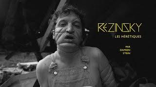 Rezinsky - Les hérétiques