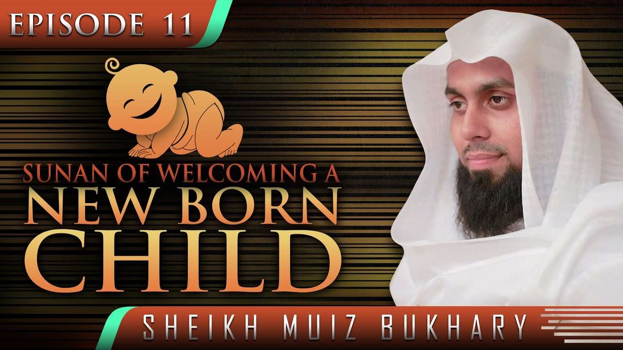 Sunan of welcoming a new born child sunnahrevival by sunan of welcoming a new born child sunnahrevival by sheikh muiz bukhary tdr production youtube m4hsunfo
