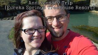 10th Anniversary Trip {Eureka Springs Treehouses}