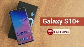 Galaxy S10+ India Variant Unboxing   India Today Tech