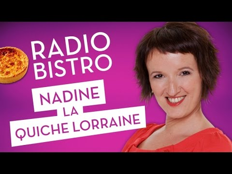 ANNE ROUMANOFF - Nadine, la quiche lorraine