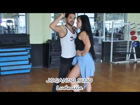 LUDMILLA´- JOGANDO SUJO COREOGRAFIA CIA TIAGO DANCE