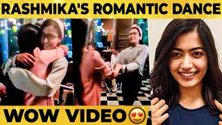 """Rashmika's Cute Romantic Dance & Special Message! """"You Can only Match My Madness??"""""""