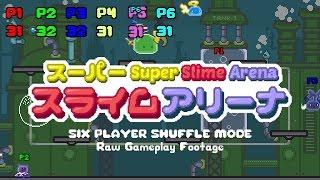 Super Slime Arena 5 Minute Raw Gameplay [Beta footage]
