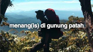 Patah? Semangat! Part 3 (Gunung Patah, Bengkulu)
