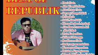 REPUBLIK FULL ALBUM  FAVORITE 2017  (( SONG INDONESIA )) LAGU GALAU