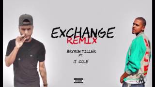 Bryson Tiller Ft. J Cole Exchange Remix.mp3