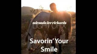 Watch Miranda Lee Richards Savorin Your Smile video