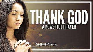 Prayer For Thanking God - Prayer For Thanksgiving