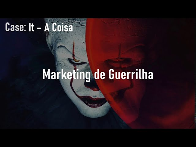 Marketing de Guerrilha de IT A COISA
