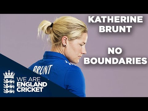 Katherine Brunt No Boundaries Documentary - Bullied At School to Beating The World