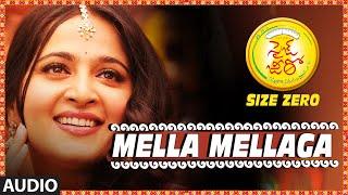 "Mella Mellaga Full Song (Male Version) || ""Size Zero"" || Arya, Anushka Shetty, Sonal"