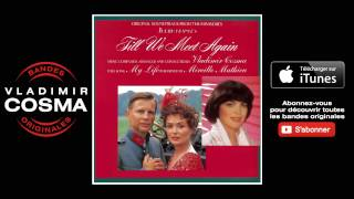 Mireille Mathieu - My Life - BO Du Film Till We Meet Again