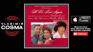 Mireille Mathieu - My Life - BO Du Film Till We Meet Again
