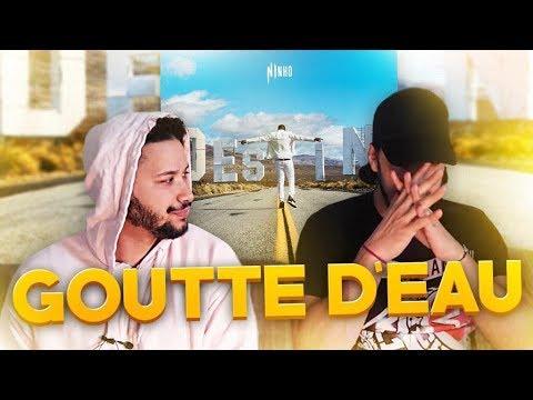 PREMIERE ECOUTE - Ninho - Goutte D'Eau