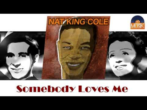 Nat King Cole - Somebody Loves Me (HD) Officiel Seniors Musik mp3